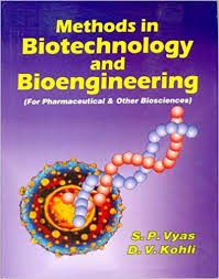 Methods In Biotechnology And Bioengineering-For Pharmaceutical & Other  Biosciences
