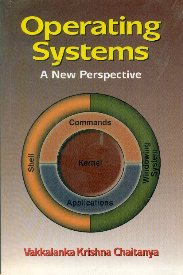 Operating Systems: A New Perspective