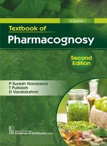 Textbook of Pharmacognosy, 2/e Volume 1