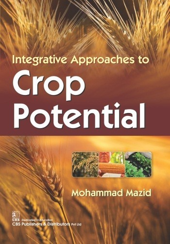 Integrative Approaches to Crop Potential