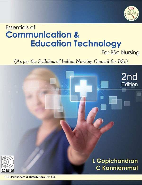 Essentials of Communication & Education Technology for BSC Nursing