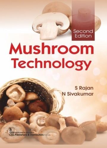 Mushroom Technology, 2/e