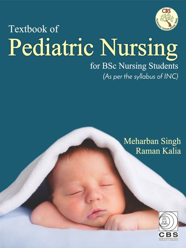 Textbook of Pediatric Nursing for BSc Nursing Students
