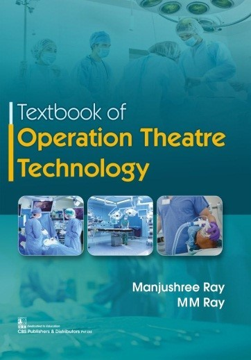 Textbook of Operation Theatre Technology
