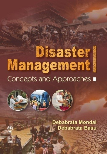 Disaster Management Concepts and Approaches