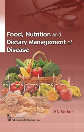 Food, Nutrition and Dietary Management of Disease