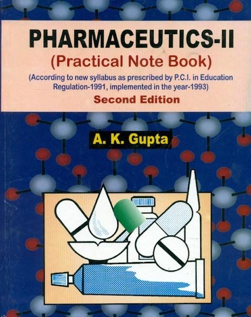 Pharmaceutics-II, 2/e (22nd reprint)  (Practical Note Book)