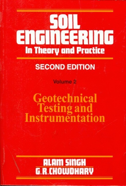 Soil Engineering In Theory And Practice, Vol 2  2Ed (Pb 2014)
