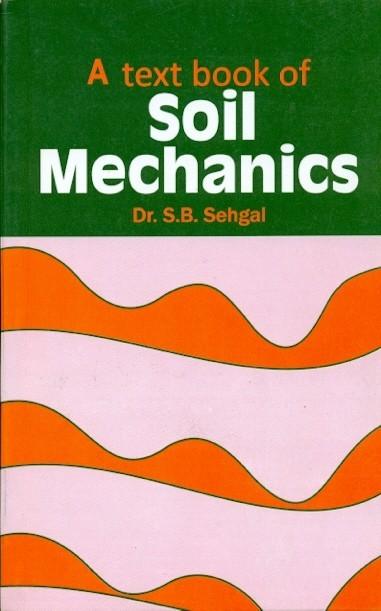 A Textbook Of Soil Mechanics (Pb2016)