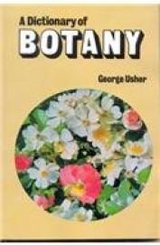 A Dictionary Of Botany