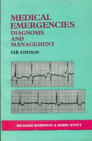 Medical Emergencies Diagnosis And Management, 6E