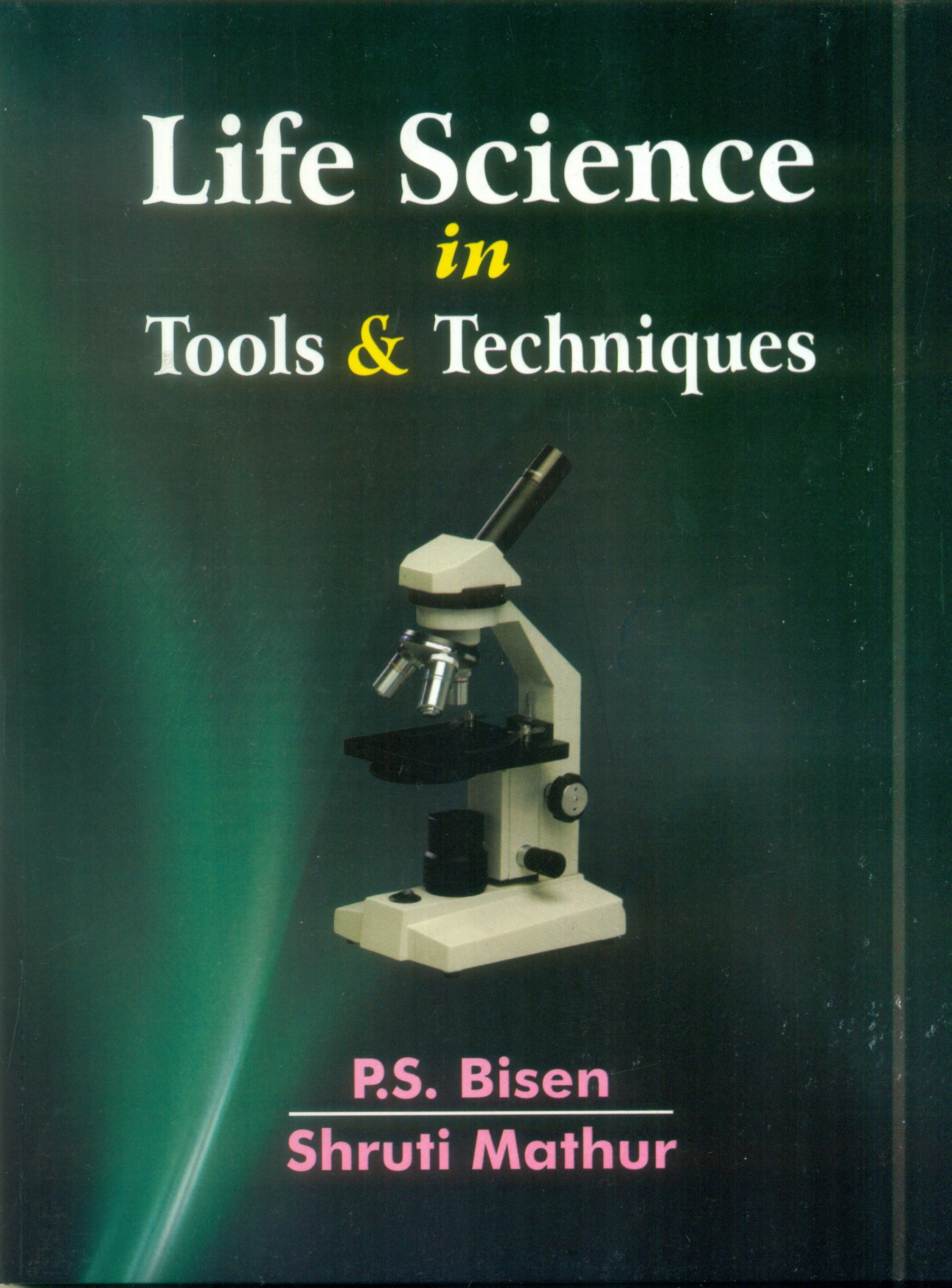 Life Science In Tools & Techniques (Pb 2016)