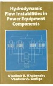 Hydrodynamic Flow Instabilities In Power Equipment Component
