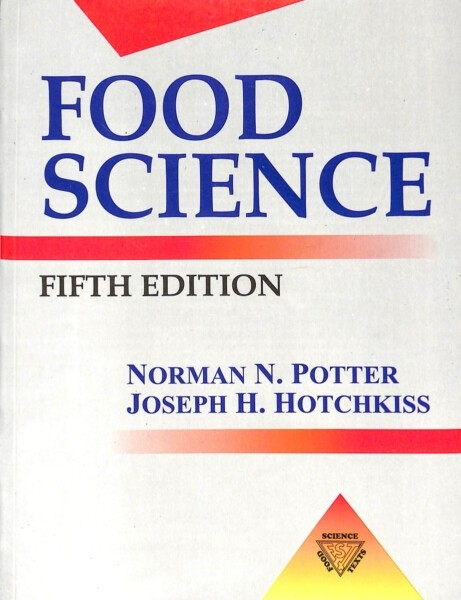 Food Science : Fifth Edition By Norman N. Potter, Joseph