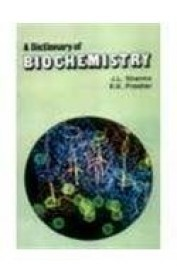 A Dictionary Of Biochemistry