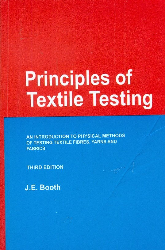 Principles Of Textile Testing, 3E: An Int.To Physical Methods Of Testing Textile Fibres (Pb)