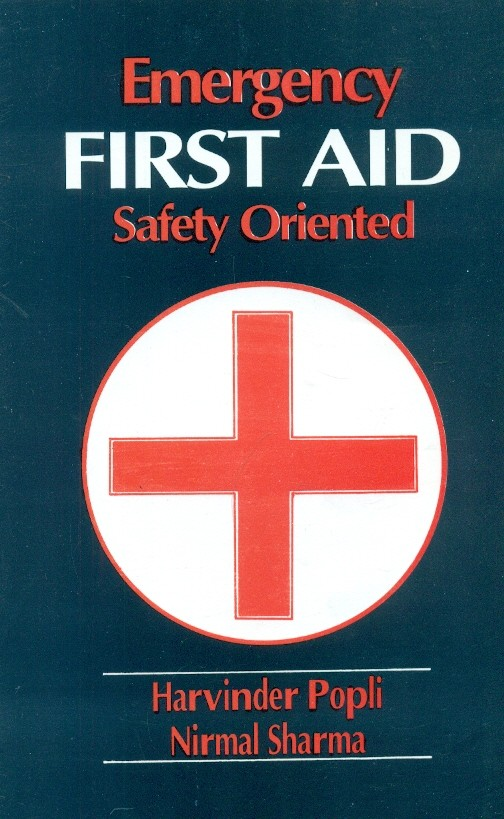 Emergency First Aid Safety Oriented (Pb 2016)