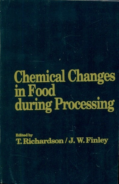 Chemical Changes In Food During Processing