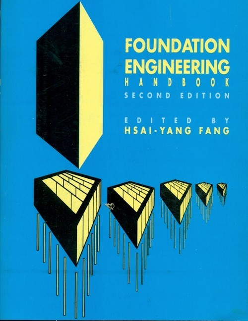 Foundation Engineering Handbook, 2E