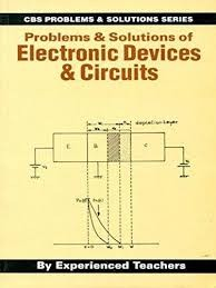 Problems & Solutions Of Electronic Devices And Circuits