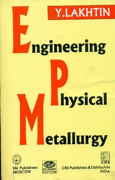 Engineering Physical Metallurgy (Pb-1998)