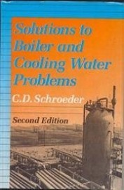 Solutions To Boiler And Cooling Water Problems,2E