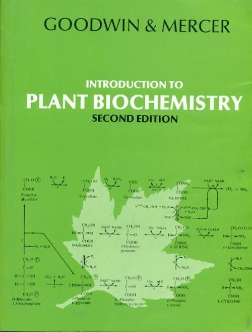 Introduction To Plant Biochemistry, 2E