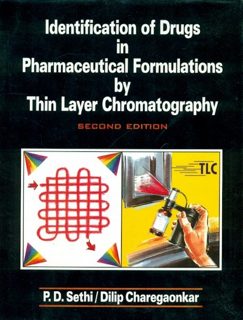Identification Of Drugs In Pharmaceutical Formulations By Thin Layer Chromatography 2E (Hb 2014)