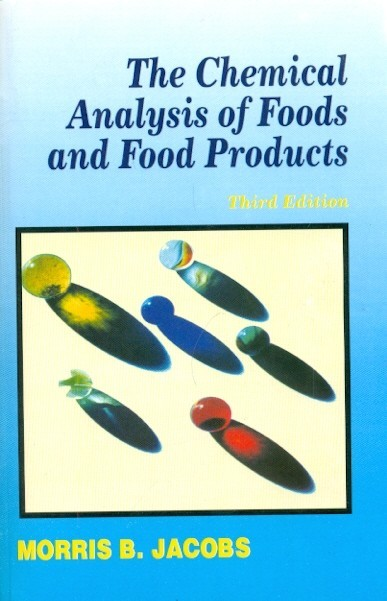 Chemical Analysis Of Foods And Food Products, 3E (Pb)