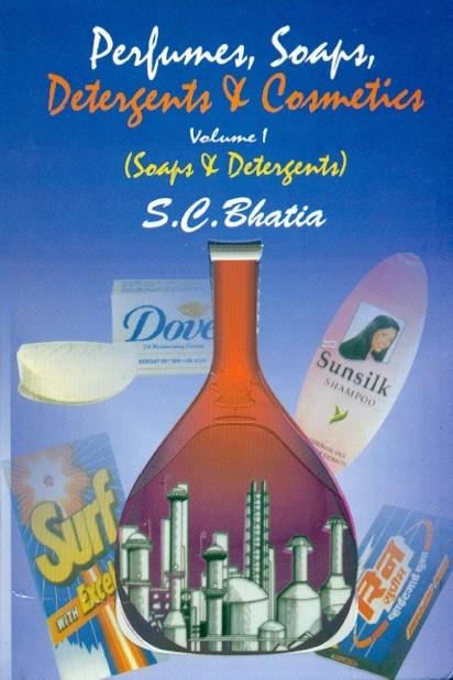 Perfumes, Soaps, Detergents & Cosmetics, Vol. 1 (Soaps & Detergents)