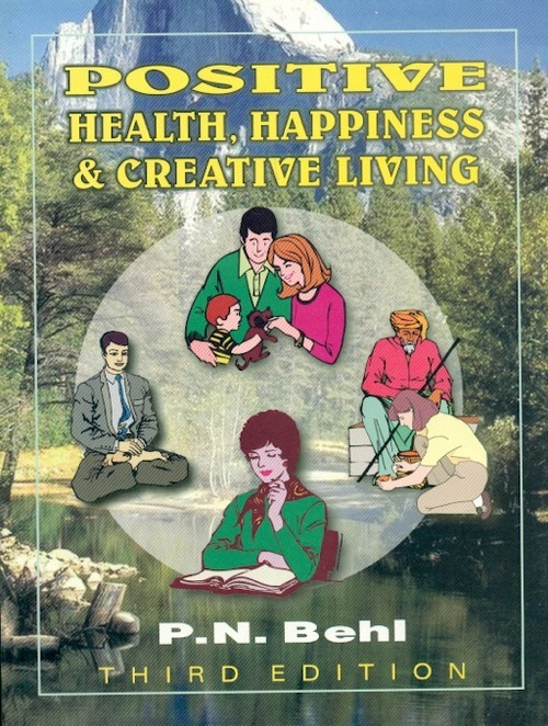 Positive Health Happiness & Creative Living, 3E