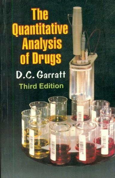 The Quantitative Analysis Of Drugs, 3E