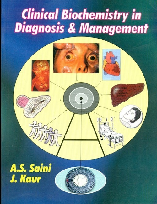 Clinical Biochemistry In Diagnosis & Management (Pb 2015)