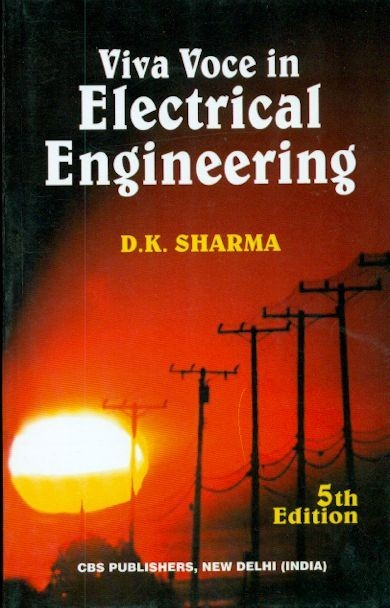 Viva Voce In Electrical Engineering, 5E (Pb-2015)