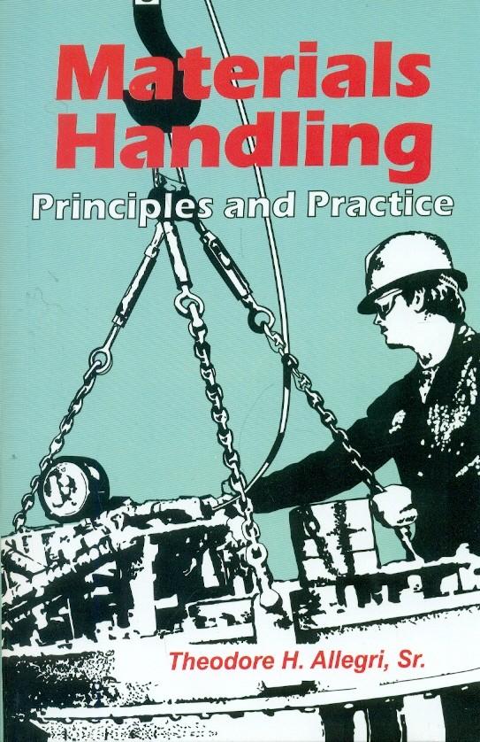 Materials Handling Principles And Practice (Pb)