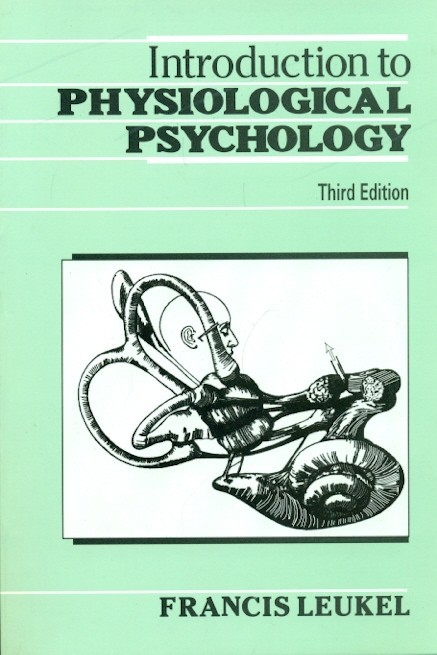 Introduction To Physiological Psychology, 3E (Pb)