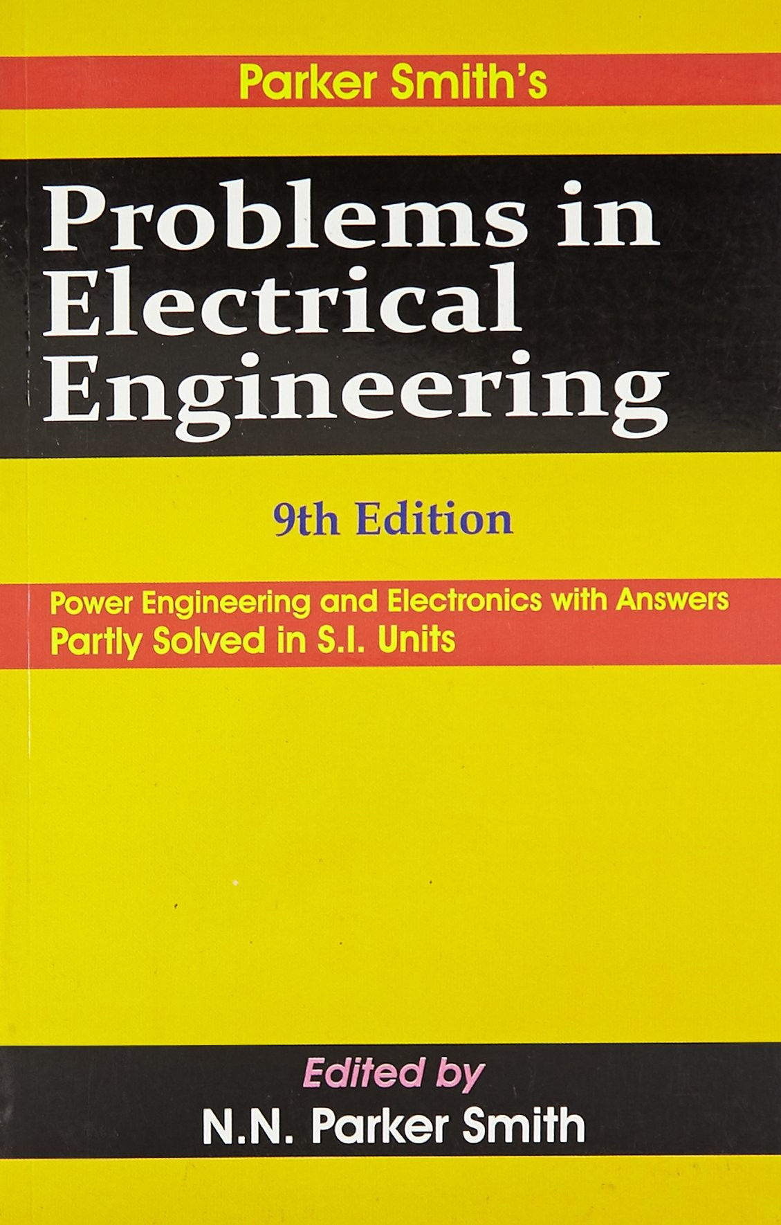 Problems In Electrical Engineering 9Ed (Pb 2003)