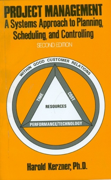 Project Management : A Systems Approach To Planning Scheduling And Controlling, 2E (Pb)