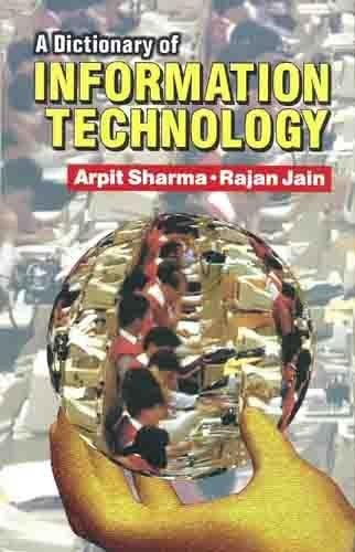 A Dictionary Of Information Technology