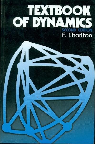 Textbook Of Dynamics, 2E