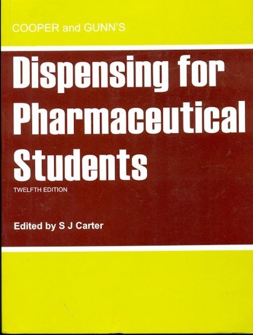 Cooper And Gunn's Dispensing For Pharmaceutical Students, 12E (Pb)