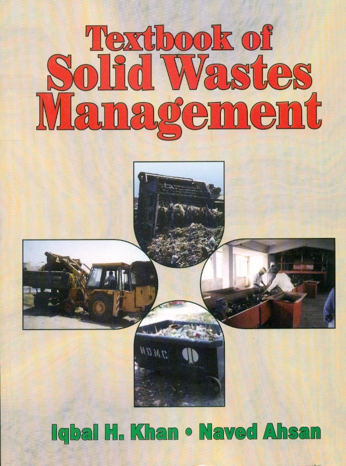 Textbook Of Solid Wastes Management