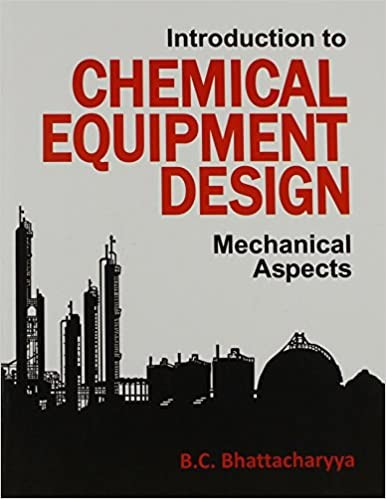 Introduction To Chemical Equipment Design : Mechanical Aspects(Pb-2015)