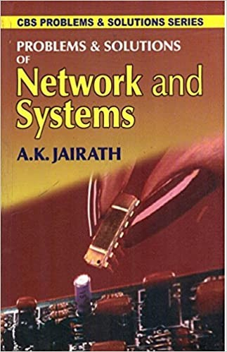 Problems & Solutions Of Network And Systems (2013-Pb)