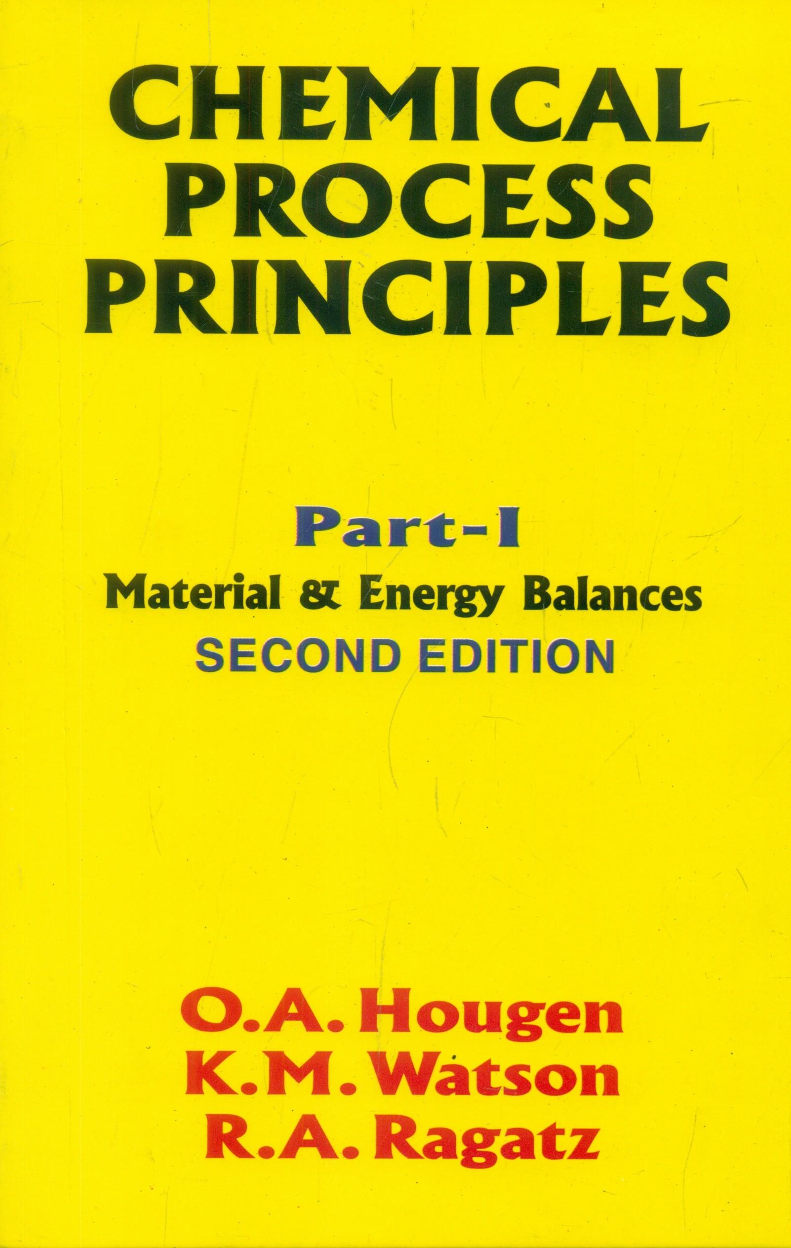 Chemical Process Principles Part-1, 2E