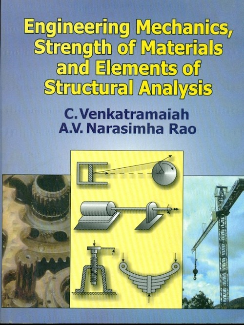 Engineering Mechanics, Strength Of Materials And Elements Of Structural Analysis(Pb 2014)