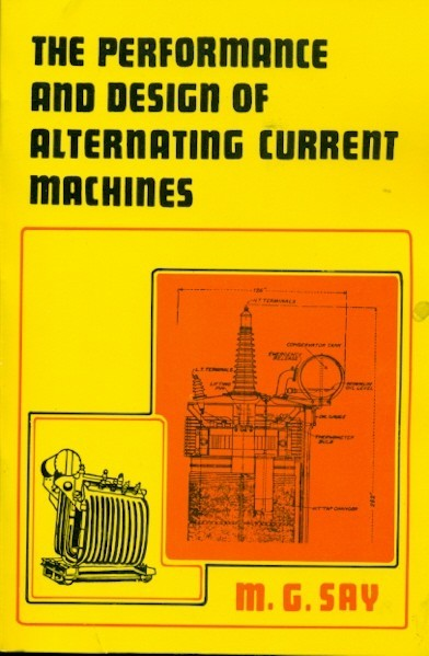 The Performance And Design Of Alternating Current Machines