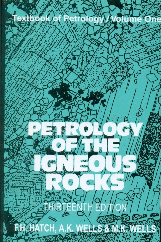 Petrology Of The Igneous Rocks, 13E