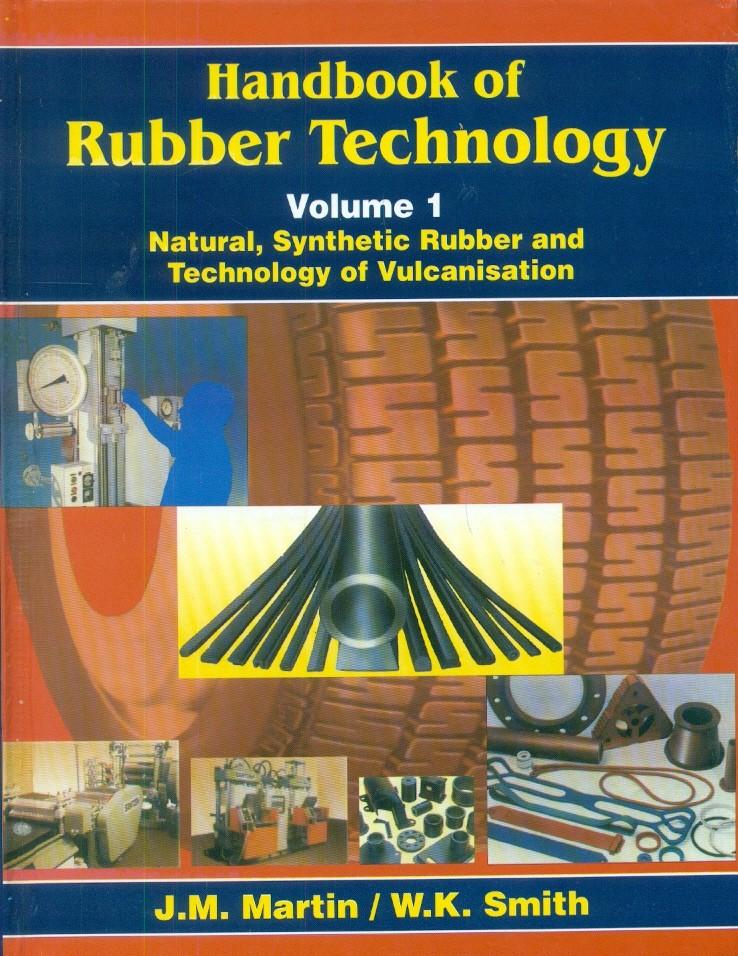 Handbook Of Rubber Technology, Vol. 1