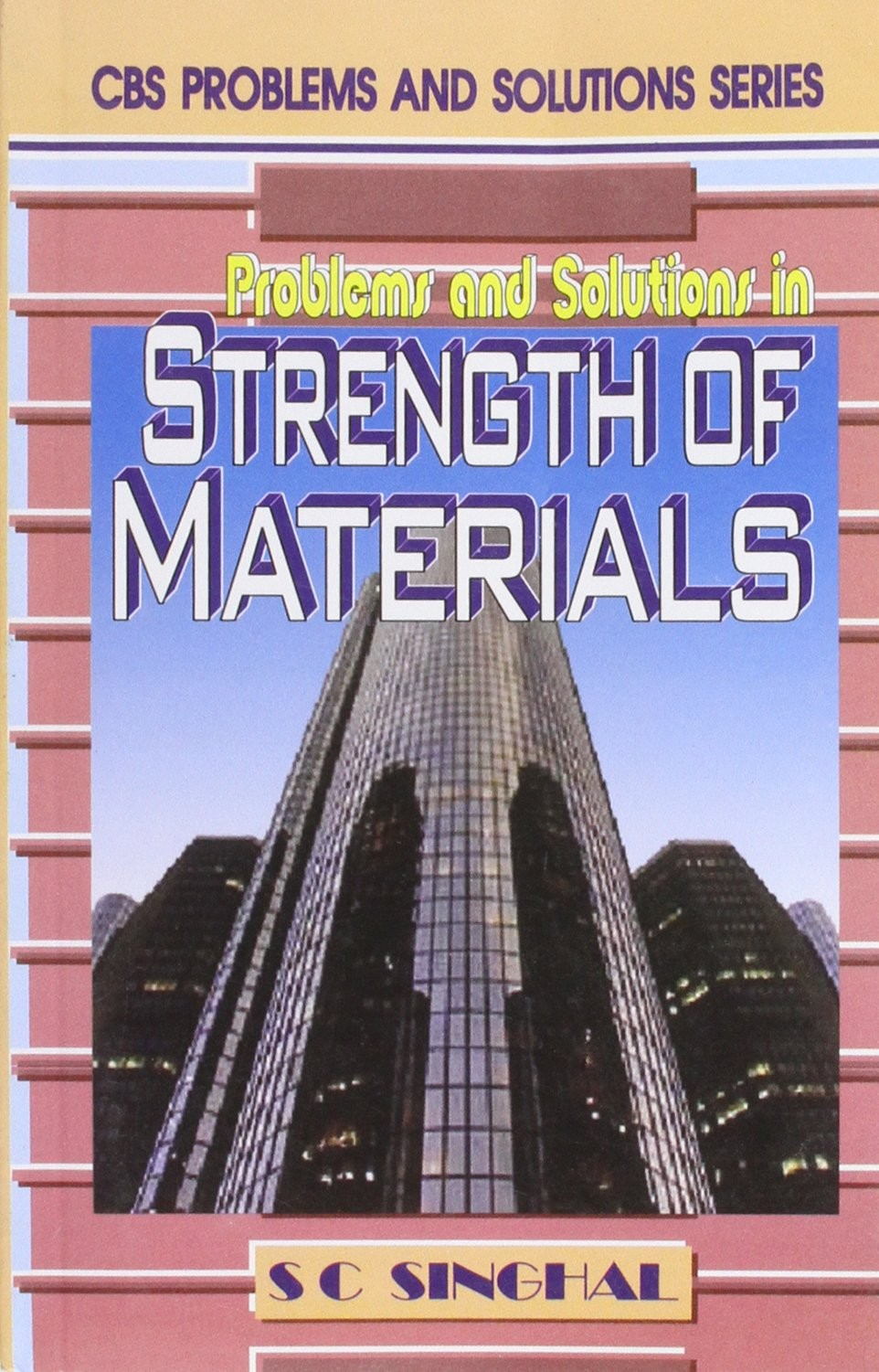 Problems And Solutions In Strength Of Materials (Pb 2016)